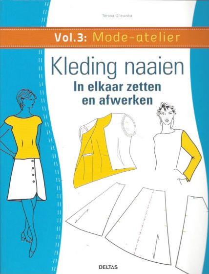 Mode-atelier vol. 3 Kleding naaien