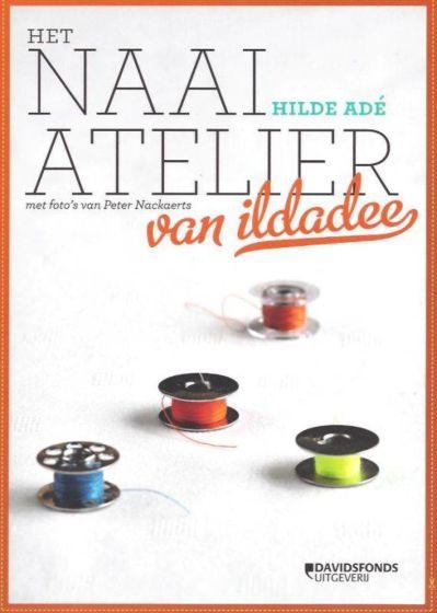 Het naaiatelier van ildadee ISBN 9789058269836