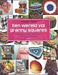Een wereld vol granny squares