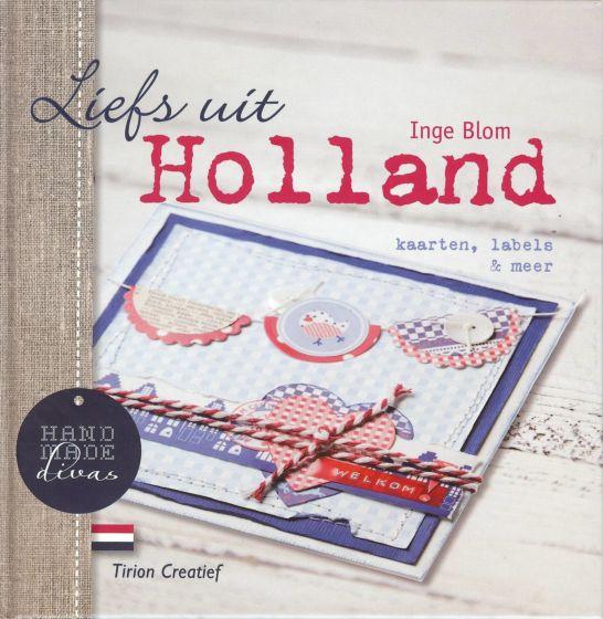 Liefs uit Holland kaarten, labels & meer ISBN 9789043914789