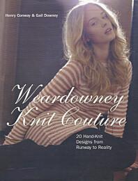 Weardowney Knit Couture*