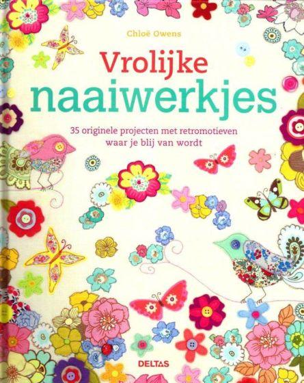 Vrolijke naaiwerkjes ISBN 9789044736113 35 originele projecten met retromotieven waar je blij van wordt.