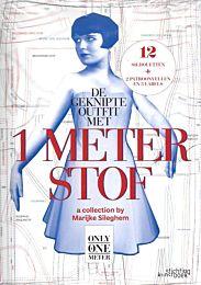 De geknipte outfit met 1 meter stof - Marijke Sileghem ISBN 9789058564733